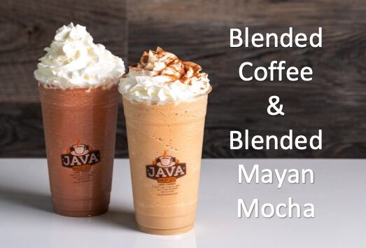 Java Bakery Cafe_Blended Coffee & Blended Mayan Mocha